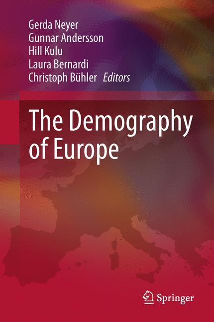 Abbildung von Neyer / Andersson / Kulu / Bernardi / Bühler | The Demography of Europe | 2013