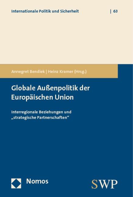 Abbildung von Bendiek / Kramer | Globale Außenpolitik der Europäischen Union | 2009