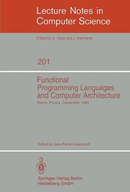 Abbildung von Jouannaud | Functional Programming Languages and Computer Architecture | 1985 | Proceedings, Nancy, France, Se... | 201