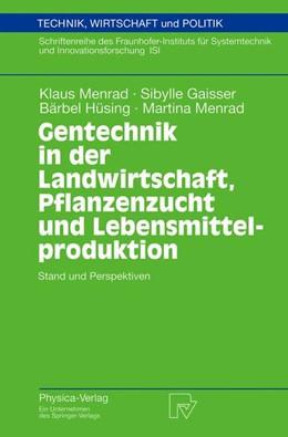 Abbildung von Menrad / Gaisser | Gentechnik in der Landwirtschaft, Pflanzenzucht und Lebensmittelproduktion | 1. Auflage | 2003 | 50 | beck-shop.de