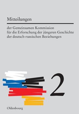 Abbildung von Möller / Cubar'jan | Mitteilungen der Gemeinsamen Kommission für die Erforschung der jüngeren Geschichte der deutsch-russischen Beziehungen. Band 2 | 2006 | Bd. 2