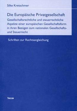 Abbildung von Kretschmer | Die Europäische Privatgesellschaft | 2005