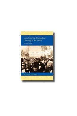 Abbildung von Salinas | Latin American Evangelical Theology in the 1970's | 2009 | The Golden Decade | 9