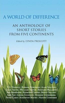 Abbildung von Prescott | A World of Difference | 2008 | An Anthology of Short Stories ...