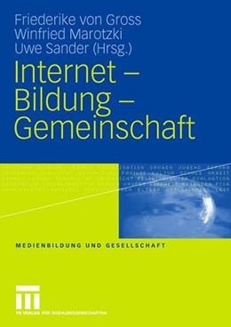 Abbildung von Gross / Marotzki / Sander | Internet - Bildung - Gemeinschaft | 2007 | 1