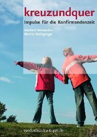 Abbildung von Dennerlein / Rothgangel   kreuzundquer. Das Ringbuch mit Buchblock für Konfirmandinnen und Konfirmanden   2005