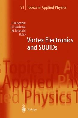 Abbildung von Kobayashi / Hayakawa / Tonouchi   Vortex Electronics and SQUIDs   2003