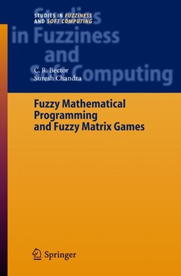 Abbildung von Bector / Chandra | Fuzzy Mathematical Programming and Fuzzy Matrix Games | 2005