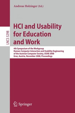 Abbildung von Holzinger | HCI and Usability for Education and Work | 2008 | 4th Symposium of the Workgroup...