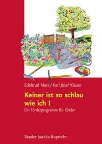 Abbildung von Marx / Klauer | Keiner ist so schlau wie ich / Keiner ist so schlau wie ich I | Aufl. | 2010