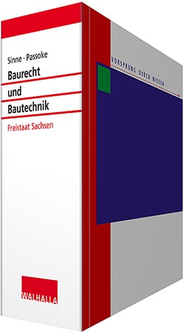 Abbildung von Sinne / Passoke   Baurecht und Bautechnik Freistaat Sachsen • mit Aktualisierungsservice   1. Auflage   2021   beck-shop.de