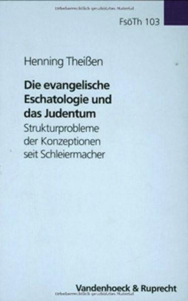 Abbildung von Theißen | Die evangelische Eschatologie und das Judentum | Aufl. | 2004
