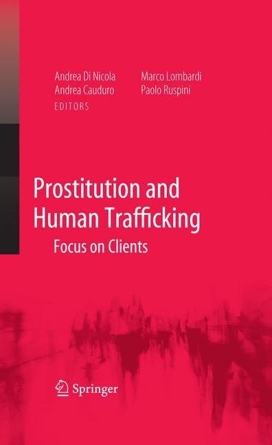 Abbildung von Di Nicola / Cauduro / Lombardi / Ruspini | Prostitution and Human Trafficking | 2008