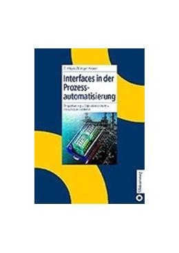 Abbildung von Hilgers / Vogel-Heuser | Interfaces in der Prozessautomatisierung | 2003