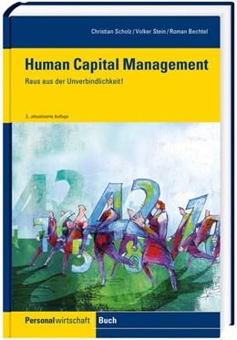 Abbildung von Scholz / Stein / Bechtel | Human Capital Management | 3. Auflage | 2011 | Wege aus der Unverbindlichkeit