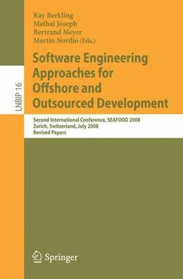 Abbildung von Berkling / Joseph / Meyer / Nordio | Software Engineering Approaches for Offshore and Outsourced Development | 2009 | Second International Conferenc... | 16