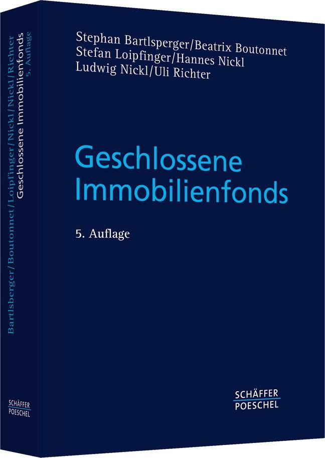 Abbildung von Bartlsperger / Boutonnet / Loipfinger | Geschlossene Immobilienfonds | 5. überarbeitete und erweiterte Auflage 2007 | 2007