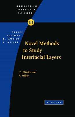 Abbildung von Moebius / Miller | Novel Methods to Study Interfacial Layers | 2001 | 11