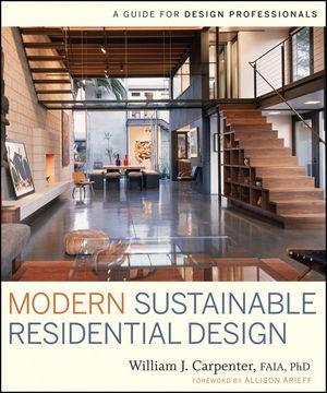 Abbildung von Carpenter   Modern Sustainable Residential Design   1. Auflage   2009