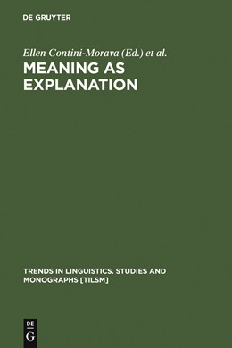 Abbildung von Contini-Morava / Goldberg | Meaning as Explanation | 1995 | 1995 | Advances in Linguistic Sign Th... | 84