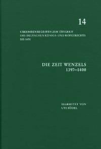 Abbildung von Die Zeit Wenzels (1397-1400)   2004