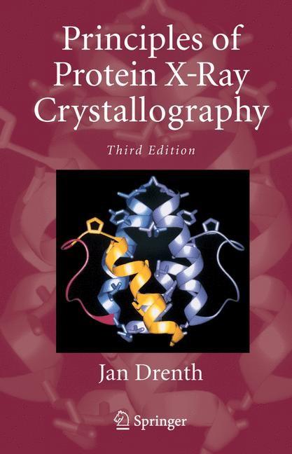 Abbildung von Drenth | Principles of Protein X-Ray Crystallography | 3rd ed. | 2006