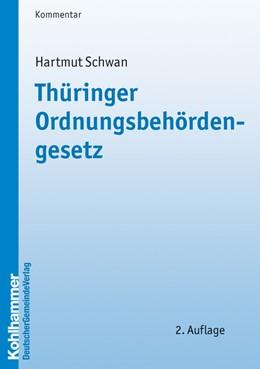 Abbildung von Schwan | Thüringer Ordnungsbehördengesetz | 2. Auflage | 2009 | Kurzkommentierung mit praktisc...