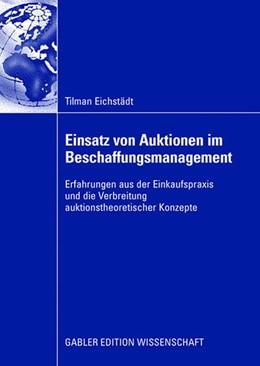 Abbildung von Eichstädt | Einsatz von Auktionen im Beschaffungsmanagement | 2008 | Erfahrungen aus der Einkaufspr...