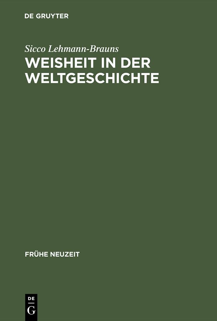 Abbildung von Lehmann-Brauns | Weisheit in der Weltgeschichte | Reprint 2014 | 2004