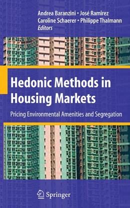 Abbildung von Baranzini / Ramirez / Schaerer / Thalmann | Hedonic Methods in Housing Markets | 2008 | Pricing Environmental Amenitie...