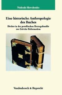 Abbildung von Shevchenko | Eine historische Anthropologie des Buches | 2007