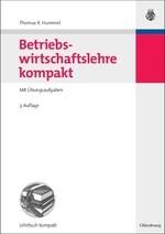 Abbildung von Hummel | Betriebswirtschaftslehre kompakt | 3., vollständig überarb. und erw. Aufl. | 2007