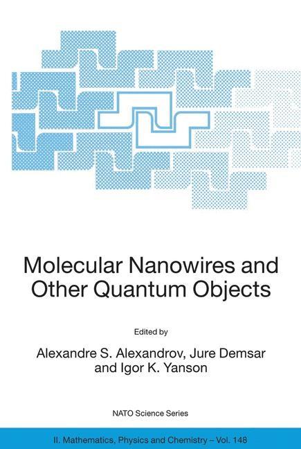 Abbildung von Alexandrov / Demsar / Yanson   Molecular Nanowires and Other Quantum Objects   2004