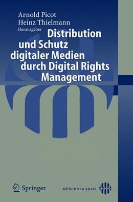 Abbildung von Thielmann | Distribution und Schutz digitaler Medien durch Digital Rights Management | 2004