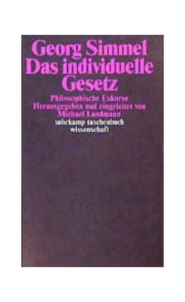 Abbildung von Simmel / Landmann | Das individuelle Gesetz | 1987 | Philosophische Exkurse. Heraus... | 660
