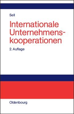 Abbildung von Sell | Internationale Unternehmenskooperationen | 2., akt. u. erw. Aufl. Reprint 2014 | 2002