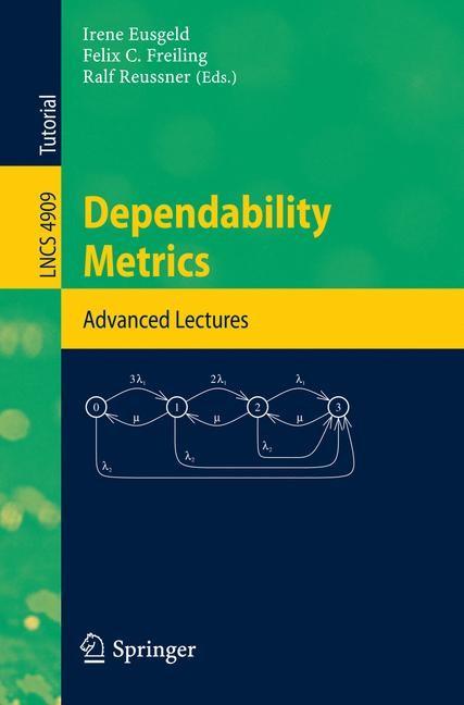 Abbildung von Eusgeld / Freiling / Reussner | Dependability Metrics | 2008