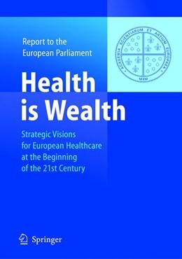 Abbildung von Unger | Health is Wealth | 2004 | Strategic Visions for European...