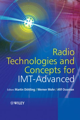 Abbildung von Döttling / Mohr / Osseiran | Radio Technologies and Concepts for IMT-Advanced | 1. Auflage | 2009