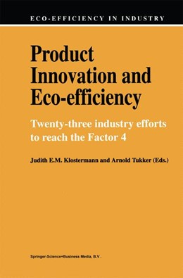Abbildung von Klostermann / Tukker | Product Innovation and Eco-Efficiency | 1997 | Twenty-Two Industry Efforts to... | 1