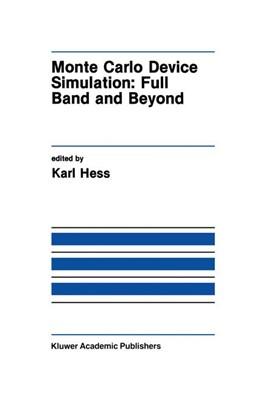 Abbildung von Hess | Monte Carlo Device Simulation | 1991 | Full Band and Beyond | 144