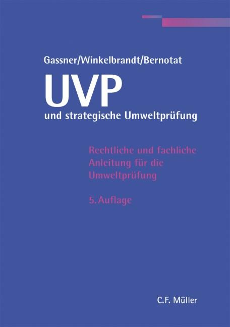 Abbildung von Gassner / Winkelbrandt / Bernotat | UVP und strategische Umweltprüfung | 2010