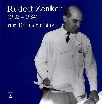 Rudolf Zenker (1903-1984) zum 100. Geburtstag | Borst / Hamelmann / Locher, 2004 | Buch (Cover)
