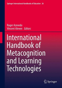 Abbildung von Azevedo / Aleven | International Handbook of Metacognition and Learning Technologies | 2013 | 28