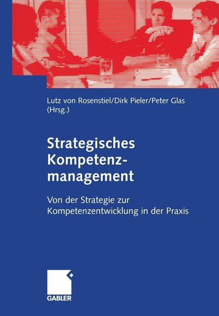 Abbildung von Rosenstiel / Pieler / Glas | Strategisches Kompetenzmanagement | 2004