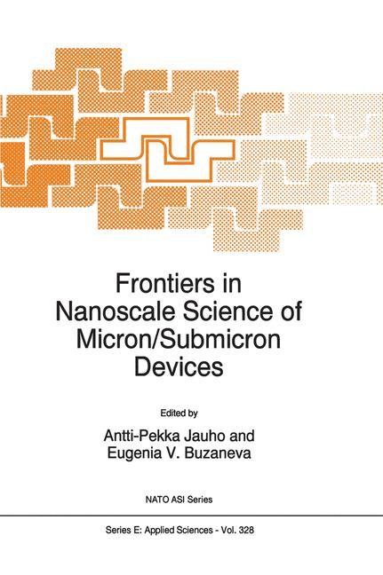 Abbildung von Jauho / Buzaneva   Frontiers in Nanoscale Science of Micron/Submicron Devices   1996