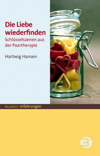 Abbildung von Hansen | Die Liebe wiederfinden | 2009