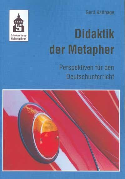 Abbildung von Katthage | Didaktik der Metapher | 2004