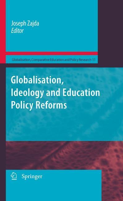 Abbildung von Zajda   Globalisation, Ideology and Education Policy Reforms   1st Edition.   2010
