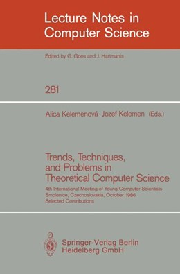 Abbildung von Kelemenova / Kelemen | Trends, Techniques, and Problems in Theoretical Computer Science | 1987 | 4th International Meeting of Y... | 281
